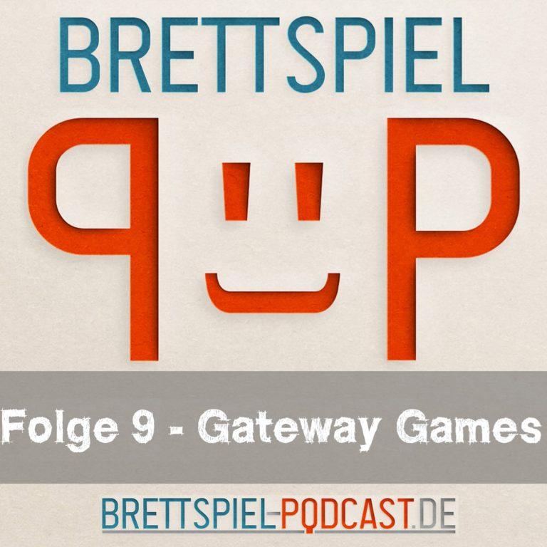 Folge 9 – Gateway Games