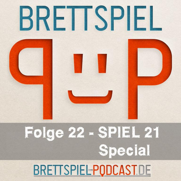 Folge 22 – SPIEL 21 Special